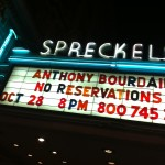 Spreckels: Anthony Bourdain - No Reservations