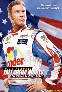 Talledega Nights: The Ballad of Ricky Bobby